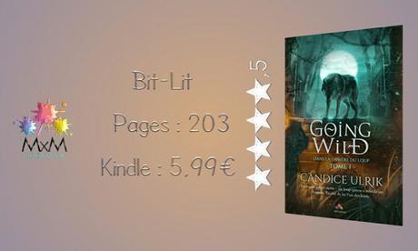 Going Wild #1 – Dans la tanière du loup » Candice Ulrik