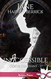 Jane Harvey-Berrick / Coeur itinérant, tome 2 : Inaccessible