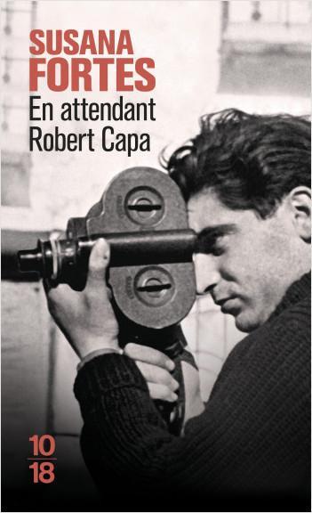 En attendant Robert Capa