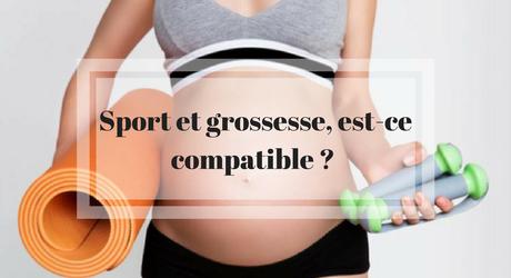 Sport et grossesse, est-ce compatible ?