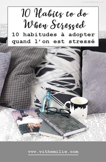 10 habitudes à adopter lorsque l'on est stressé