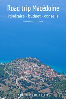 Conseils pour un road trip de quatre jours en Macédoine: itinéraire, budget, location de voiture...