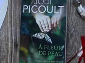 fleur peau Jodi Picoult