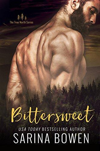 Mon avis coup de coeur sur Bittersweet / Amertume, le 1er tome de la sage True North de Sarina Bowen