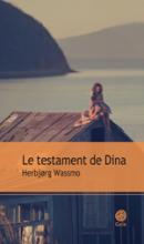 LE TESTAMENT DE DINA d'Herbjørg Wassmo