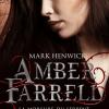 Amber Farrell, T1 : La morsure du serpent + préquel inédit de Mark Henwick