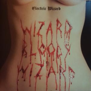 Electric Wizard – Wizard Bloody Wizard