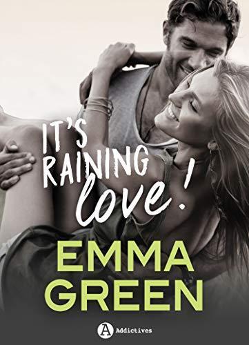 A vos agendas : Découvrez It's raining love d'Emma Green