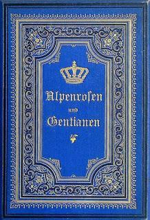 Joseph Bajovar - Rhododendrons et gentianes, un épisode de la vie du roi de Bavière. Un résumé.