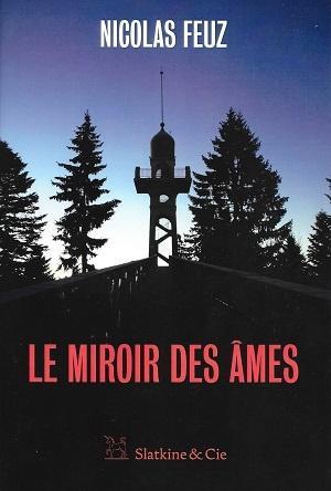 Le miroir des âmes, de Nicolas Feuz