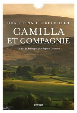 CAMILLA ET COMPAGNIE de Christina Hesselholdt