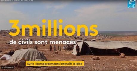 Idlib : «Tout doit être fait pour épargner les civils»