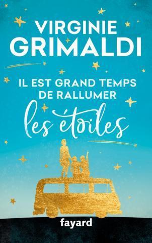 Il est grand temps de rallumer les étoiles, Virginie Grimaldi (2018)