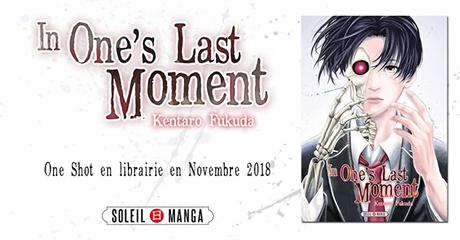 Le manga In One's Last Moment de Kentarô FUKUDA chez Soleil Manga