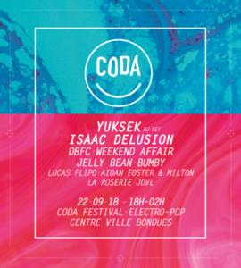 2×1 places à gagner pour le CODA Festival le 22/09/18 à Bondues (59) (DBFC, Yuksek, Isaac delusion…)