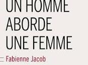 homme aborde femme Fabienne Jacob, chez Buchet-Chastel
