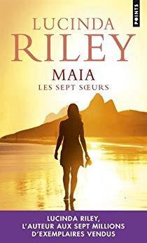 La saga familiale qui m'a fait voyager : Maïa - Les sept sœurs - de Lucinda Riley