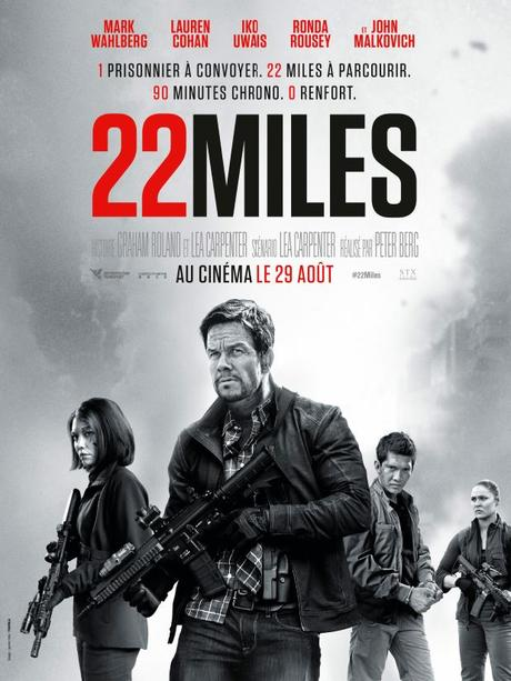 [AVIS] 22 Miles, explosif mais pas trop non plus !