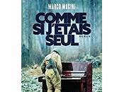 Marco Magini Comme jÂ'étais seul