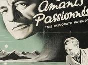 amants passionnées (The passionate friends)
