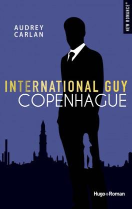 Ma ChRoNiQuE – International Guy Tome 3 : Copenhague d'Audrey Carlan