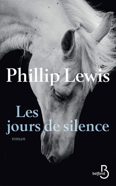 Les jours de silence de Phillip Lewis