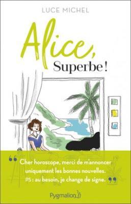 Alice, superbe !