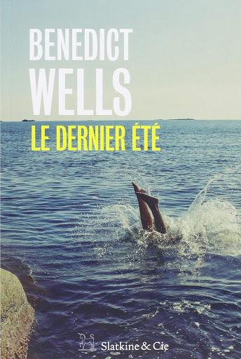 Le dernier été - Benedict Wells