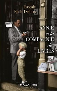 Annie et la compagnie des livres de Pascale Rault-Delmas