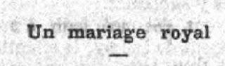 Le roi Louis II va épouser la fille d'un banquier! Une fausse rumeur de 1885.
