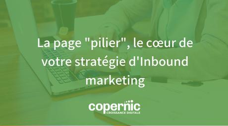 La page _pilier_, le cœur de votre stratégie d'Inbound marketing (1)-1