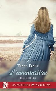 Trois destinées #2 L'aventurière de Tessa Dare
