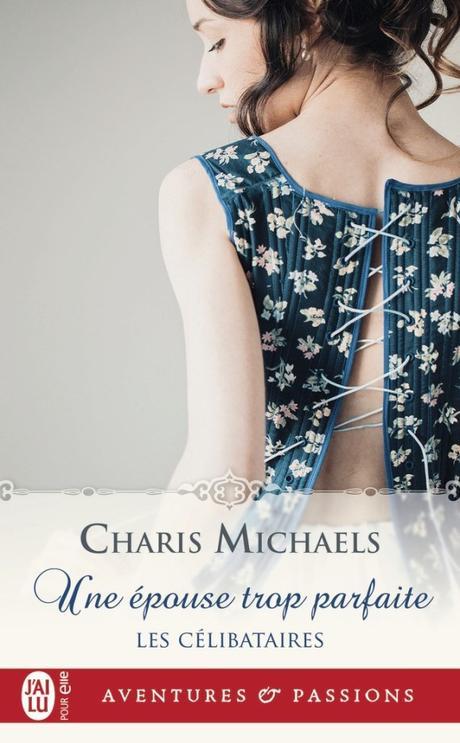 Une épouse trop parfaite de Charis Michaels