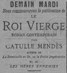 Le Roi Vierge de Catulle Mendès en feuilleton dans la Lanterne