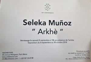 Galerie Adda&Taxie  SELEKA MUNOZ  « Arkhè » jusqu'au 30 Octobre 2018