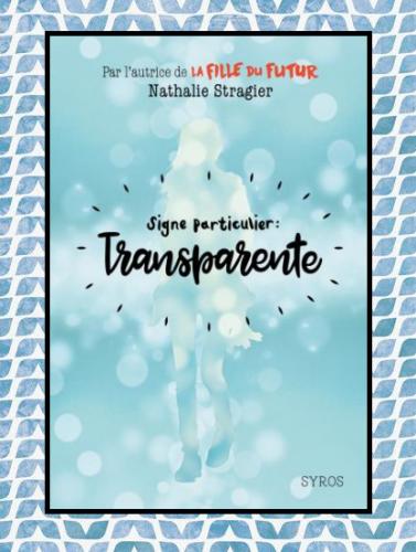 Signe particulier: Transparente, Nathalie Stragier