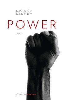 Chronique : Power - Michael Mention (Stéphane Marsan)