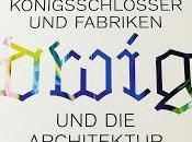 Grandes expositions: L'architecture sous Louis palais usines, Pinakothek Moderne