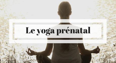 Vivre une grossesse plus sereine grâce au yoga prénatal