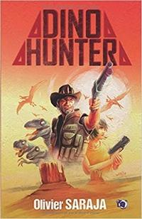Dino Hunter, Olivier Saraja