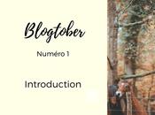 Blogtober Introduction