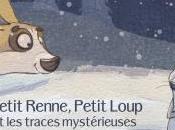 Petit Renne, Loup traces mystérieuses Laetitia Becker Dainius Sukys