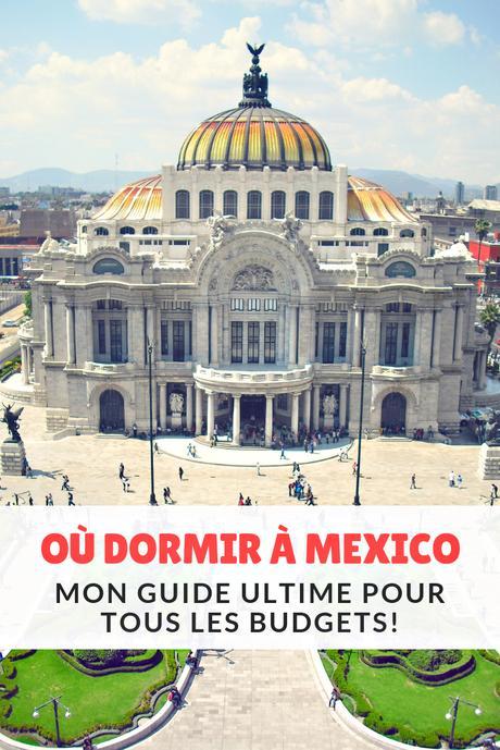 Où dormir à Mexico: dans quel quartier se loger?