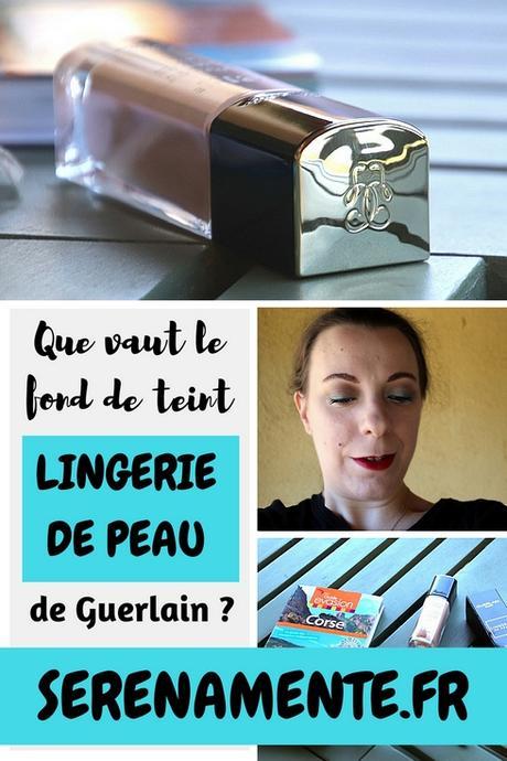 Que vaut le fond de teint Lingerie de Peau de Guerlain ? Mon test !