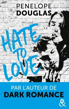 Hate to love, de Penelope Douglas