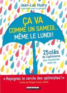 Livre de développement personnel : Le premier guide d'optimisme pratique