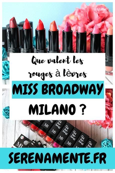 Miss Broadway Milano : mon avis sur les rouges à lèvres mats !