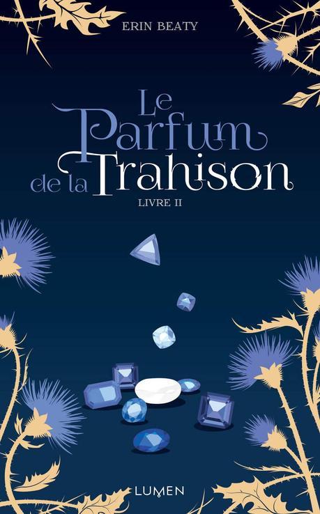 [Lecture] Le Parfum de la Trahison : Une suite largement à la hauteur !