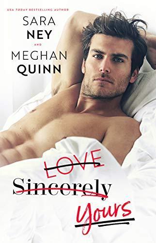 Mon avis sur la délicieuse comédie romantique Love Yours sincerely de Sara Ney et Meghan Quinn