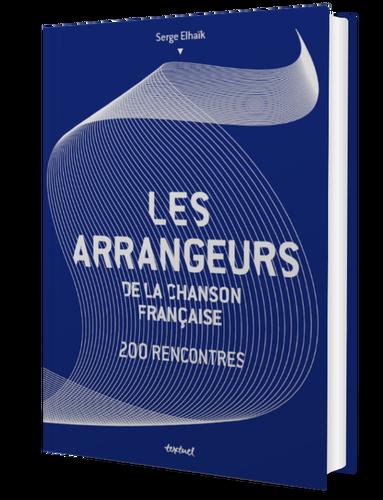 #LIVRE - AZNAVOUR, FERRAT, GAINSBOURG... LES ARRANGEURS DE LA CHANSON FRANÇAISE   EN LIBRAIRIE LE 5 NOVEMBRE